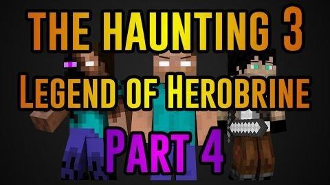 The Haunting 3 Legend of Herobrine - Minecraft Movie (Part Four)-0