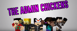 The Admin Chickens 2