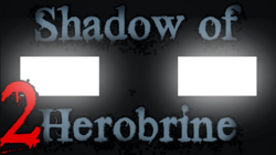 The Haunted Shadow of Herobrine Belly of the Beast