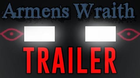 The Haunted- Armen's Wraith TRAILER