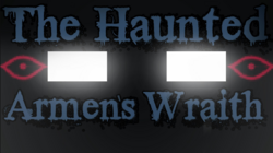The Haunted Armen's Wraith Thumbnail