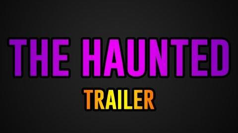 The Haunted- Series Teaser Trailer