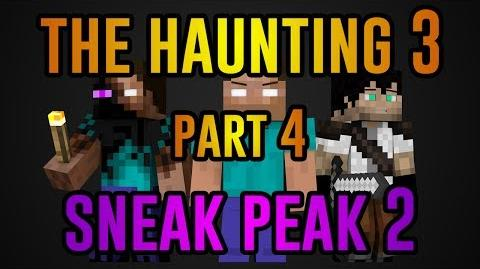 The Haunting 3- Part 4 - SNEAK PEAK 2