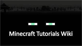Minecraft Tutorials Wiki