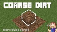 Coarse Dirt - Minecraft Micro Guide (42 seconds)