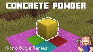 Concrete Powder - Minecraft Micro Guide