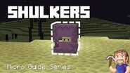 Shulkers - Minecraft Micro Guide