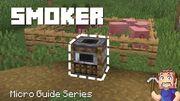 Smoker - Minecraft Micro Guide