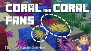 Coral & Coral Fans - Minecraft Micro Guide (52 seconds)