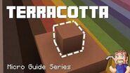 Terracotta - Minecraft Micro Guide