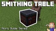 Smithing Table - Minecraft Micro Guide