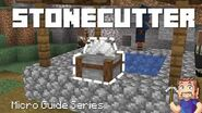 Stonecutter - Minecraft Micro Guide (51 seconds)