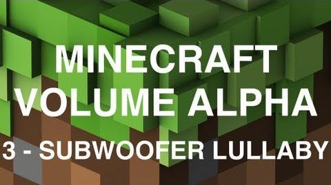 Minecraft Volume Alpha - 3 - Subwoofer Lullaby-1