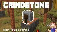 Grindstone - Minecraft Micro Guide
