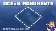Ocean Monuments - Minecraft Micro Guide