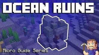 Ocean Ruins - Minecraft Micro Guide