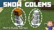Snow Golems - Minecraft Micro Guide