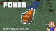 Foxes - Minecraft Micro Guide