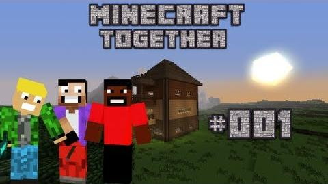 Let's Play Minecraft Together 001