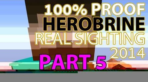 100% PROOF HEROBRINE SIGHTING 2014!! MUST SEE! - PART 5-0