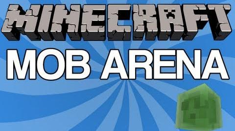 Minecraft - The Mob Arena