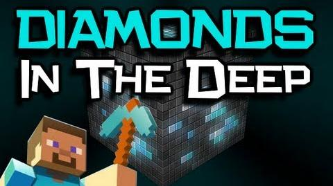 "♪ ""Diamonds In The Deep"" Minecraft Song"