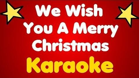 We Wish You A Merry Christmas • Karaoke