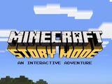 Minecraft Story Mode: An Interactive Adventure