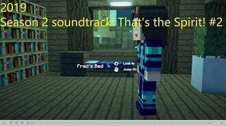 Minecraft Story Mode Season 2 soundtrack 'That's the Spirit!' ( 2)