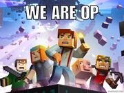 Minecraft story mode we are op meme by creeperrick-da7csit