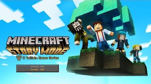 "Minecraft Story Mode Episode 5 ""Order Up"" Trailer (Fan Made)"