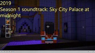 Minecraft Story Mode Season 1 soundtrack 'Sky City Palace at midnight'