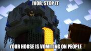 Meme ivor's vomiting house jesse