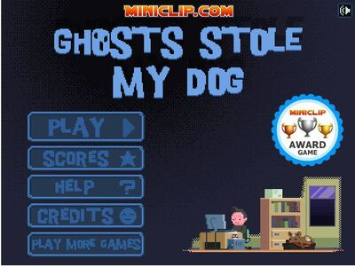 Ghosts Stole my dog