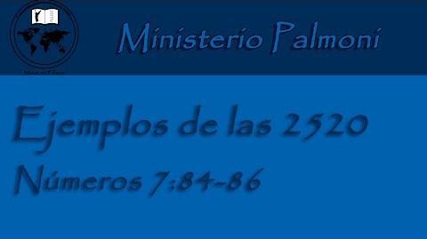 Profecías Ejemplos de las 2520 - Números 7 84-86
