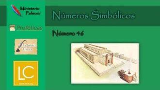 Números Simbólicos - Número 46 (1er Estudio) Profecía