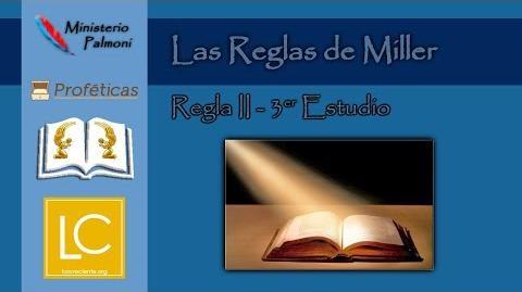 Profecía Las Reglas de Miller - Regla II (3er Estudio)