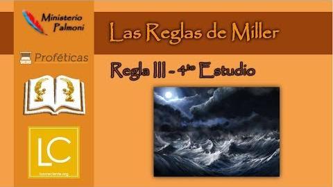 Las Reglas de Miller - Regla III (4to Estudio) Metodología