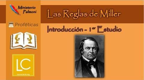 Profecía Las Reglas de Miller - Introducción (1er Estudio)