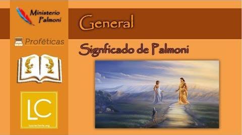 Profecía General - Significado de Palmoni