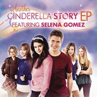 SelenaAnotherCinderellaStory