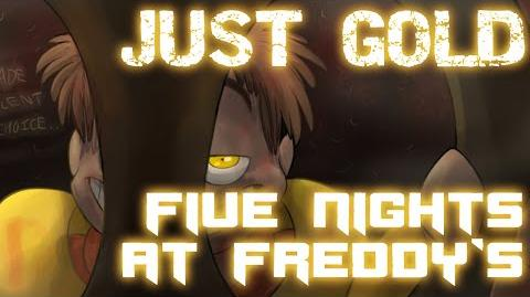 """Just Gold"" - Five Nights at Freddy's song by MandoPony"