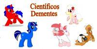 Científicos Dementes