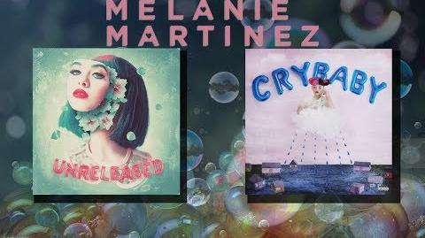 Melanie Martinez Crybaby Album ( Full - Deluxe ) & Melanie Martinez Unreleased Album ( Full )