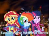 Equestria Girls: Escuadrón secreto