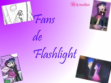 Fans de flashlight