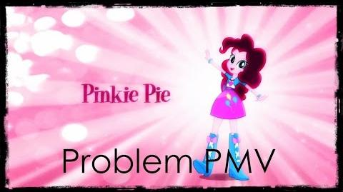 Pinkie Pie Problem -PMV-