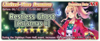 Restless Ghost Christmas II Summon Banner