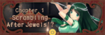 Jewels and The Secret Workshop Chapter 1 Banner
