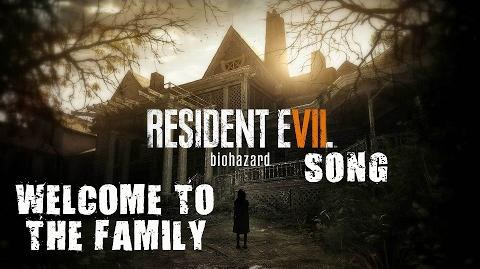 RESIDENT EVIL VII SONG - Welcome To The Family by Miracle Of Sound